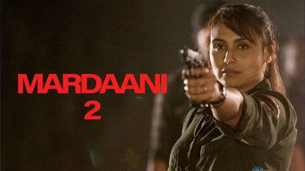 Mardaani 2 Full Movie Download to Online: TamilRockers Movierulz TamilGun TamilYogi Filmyzilla