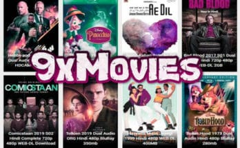 9xMovies 2020 Live Link: Download Bollywood, Hollywood, Tamil Movies
