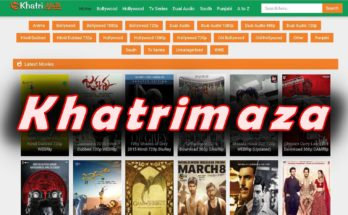 Khatrimaza 2020 : Download Tamil, Hindi Movies Online Free