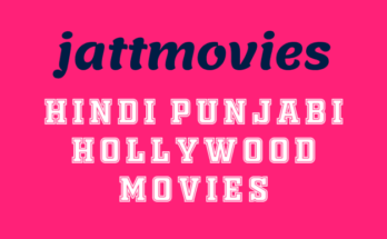 Jattmovies 2020: Watch Bollywood Movies Online Download Latest Hindi Dubbed Movies from Jattmovies